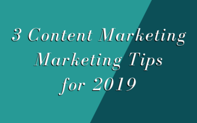 3 Content Marketing Tips